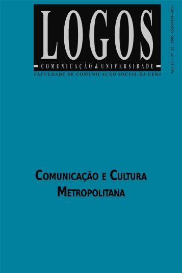 COMUNICAÇÃO E CULTURA METROPOLITANA - Logos - UERJ