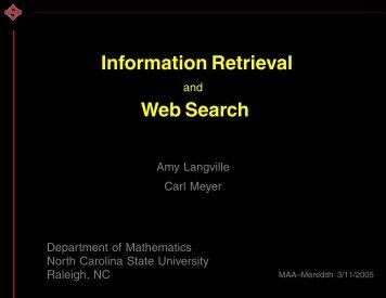 Information Retrieval Web Search - Carl Meyer - North Carolina ...