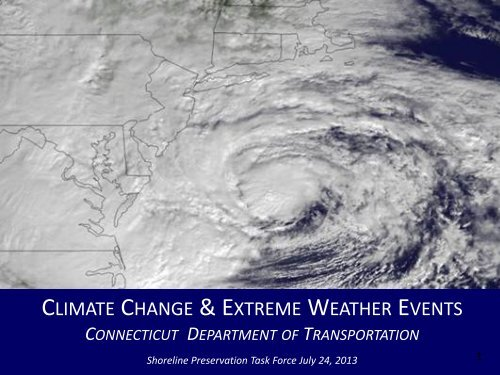 Climate Change & Extreme Weather Events - Connecticut House ...