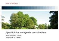Ejervilkår for medejende medarbejdere - Bech-Bruun