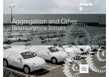 Aggregation and Other Reinsurance Issues - Insurance Market ...