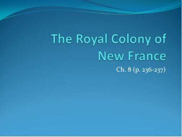 The Royal Province of New France
