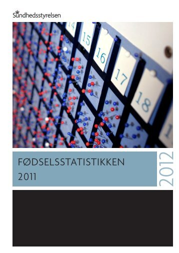 FØDSELSSTATISTIKKEN 2011