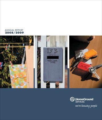 Annual Report 2008/2009 - HomeGround Services