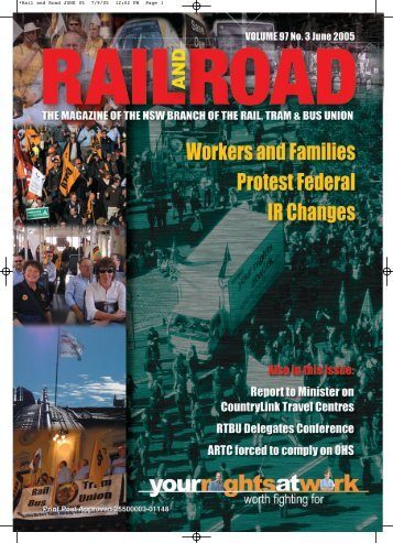 June 2005 Rail and Road - Rail, Tram and Bus Union of NSW