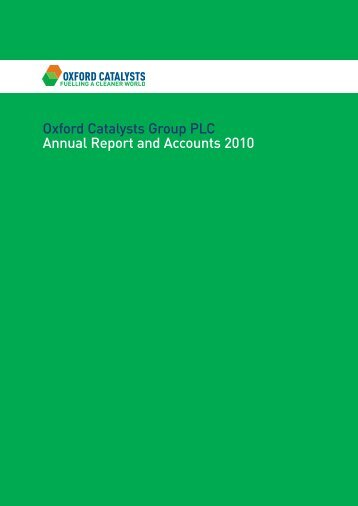 Oxford Catalysts Group PLC Annual Report and Accounts 2010