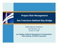 Project Risk Management San Francisco-Oakland Bay Bridge - CMAA