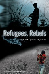 Refugees, Rebels and the Quest for Justice - Human Rights First