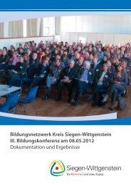 Bildungsnetzwerk Kreis Siegen-Wittgenstein III. Bildungskonferenz ...