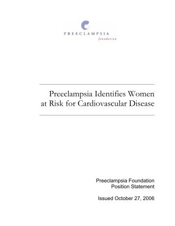 Preeclampsia Identifies Women at Risk for Cardiovascular Disease