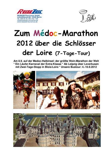 Zum Médoc-Marathon 2012 über die Schlösser der Loire