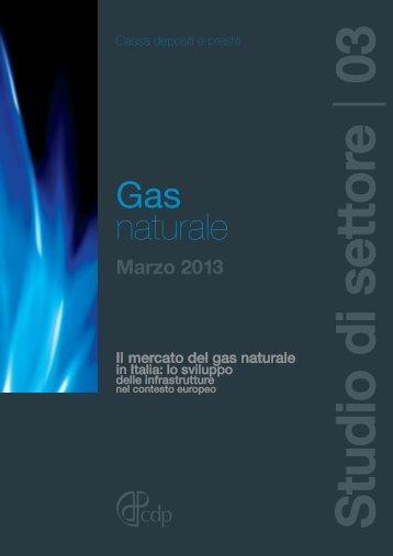 Il mercato del gas naturale in Italia: lo - Cassa Depositi e Prestiti
