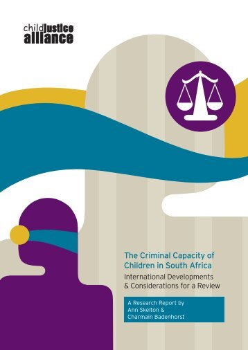 The Criminal Capacity of Children in South Africa - Community Law ...