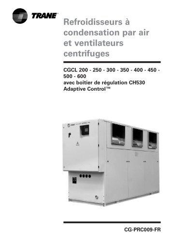 Refroidisseurs à condensation par air et ventilateurs centrifuges