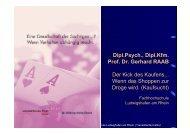Dipl.psych., Dipl.kfm. Prof. Dr. Gerhard RAAB Der Kick des Kaufens ...