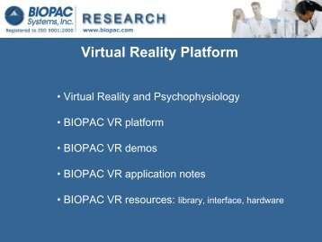Virtual Reality Platform Overview - Biopac