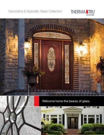 Decorative and Specialty Glass Collection - Huttig Building Products