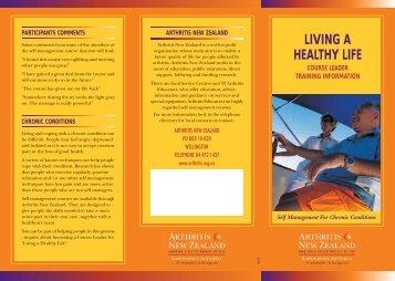 LIVING A HEALTHY LIFE - Arthritis New Zealand