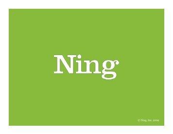 © Ning, Inc. 2009