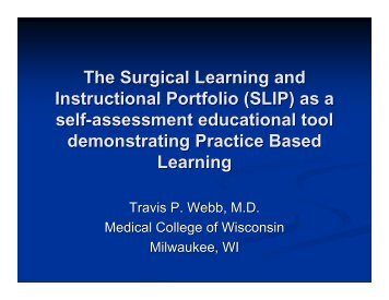 The Surgical Learning and Instructional Portfolio (SLIP) - Medical ...