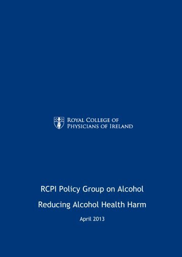 RCPI Policy Group on Alcohol Reducing Alcohol Health Harm