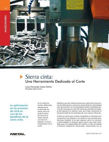 Sierra cinta: Una Herramienta Dedicada al Corte - Revista Metal ...