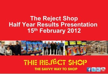 The Reject Shop Half Year Results Presentation 15th February 2012