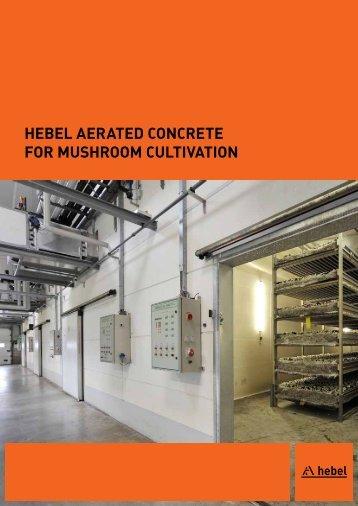 Hebel aerated concrete for musHroom cultivation - Xella UK