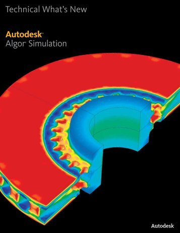 Technical What's New Autodesk® Algor® Simulation