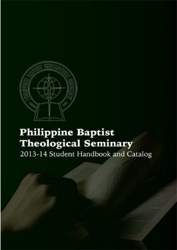 Current Student Handbook and Catalog - Philippine Baptist ...