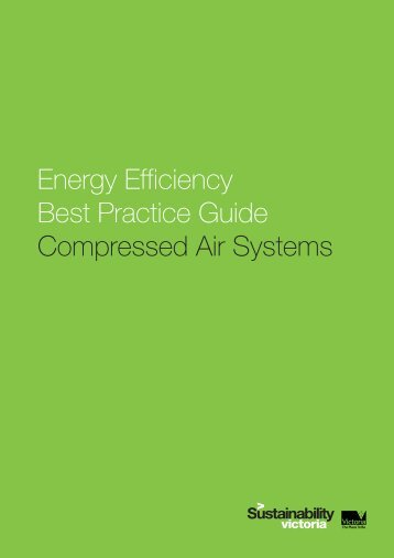 Energy efficiency best practice guide to compressed air systems