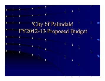FY2012-13 Budget Workshop Final 7-18-12 - Palmdale