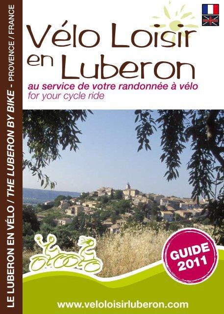 Vélo loisir en Luberon - Un coin Tranquille en Provence L ...