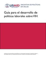 Guía para el desarrollo de - Health Policy Initiative