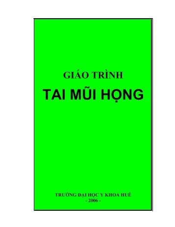 TAI MŨI H NG - Học viện Quân y