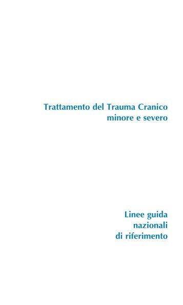 Trattamento del trauma cranico minore e severo - SNLG-ISS