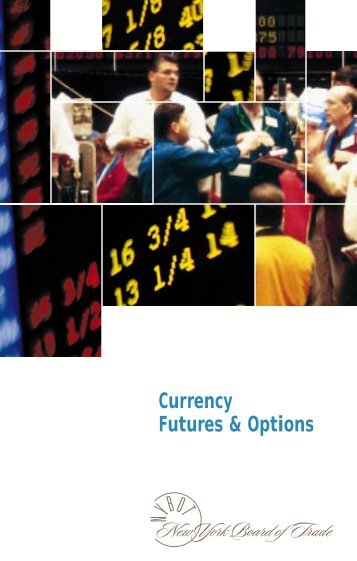Currency Futures And Currency Commodity Options - GOFutures.com