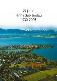 75 Jahre Tennisclub Lindau 1930-2005 - TC-Lindau 1930 eV