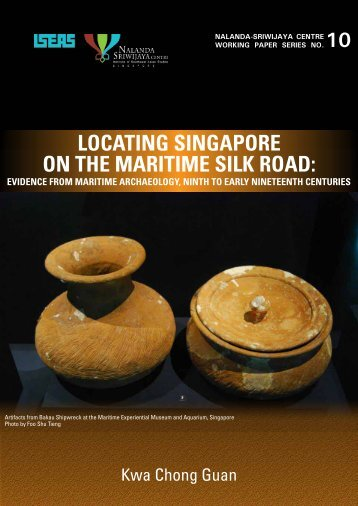 locating singapore on the maritime silk road - Nalanda-Sriwijaya ...