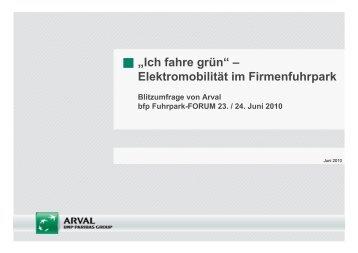 Blitzumfrage von Arval – bfp Fuhrpark-FORUM 23. / 24. Juni 2010