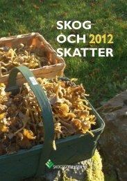 SKOG OCH SKATTER 2012