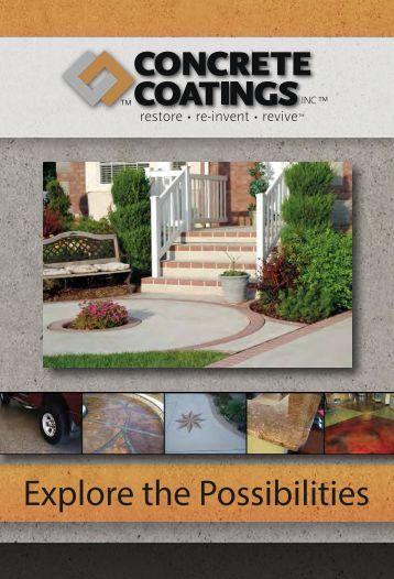 Explore the Possibilities - Concrete Coatings Incorporated