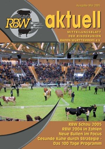 RBW aktuell Mai 2005 - Rinderunion Baden-Württemberg e.V.
