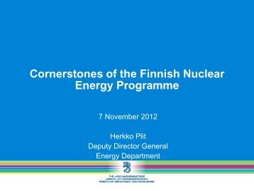 Cornerstones of the Finnish Nuclear Energy Programme