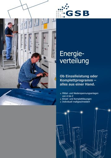 Energie- verteilung - GSB mbH & Co. KG