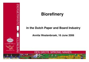 Fibres, energy and chemicals from wood - Biorefinery