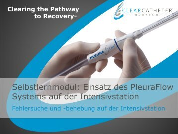 Einsatz des PleuraFlow Systems auf der Intensivstation