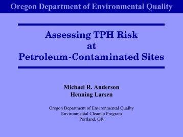 Assessing TPH Risk at Petroleum-Contaminated Sites - NEIWPCC