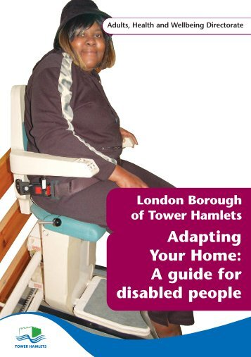 A guide for disabled people - Tower Hamlets Homes