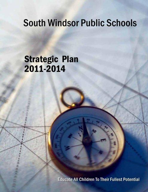 View the 2011-2014 Strategic Plan - South Windsor Public Schools